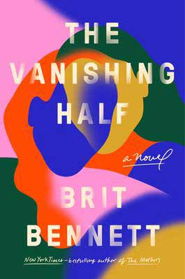 The Vanishing Half by Brit Bennett book cover with swirls of blue, pink, yellow, and orange colors