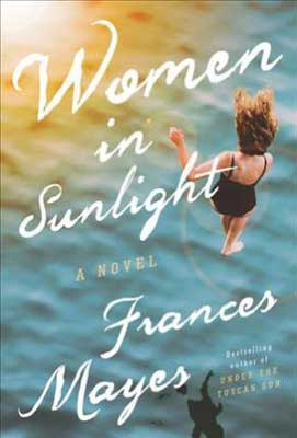Books About Italy, Women In Sunlight by Frances Mayes book cover with white brunette woman in water