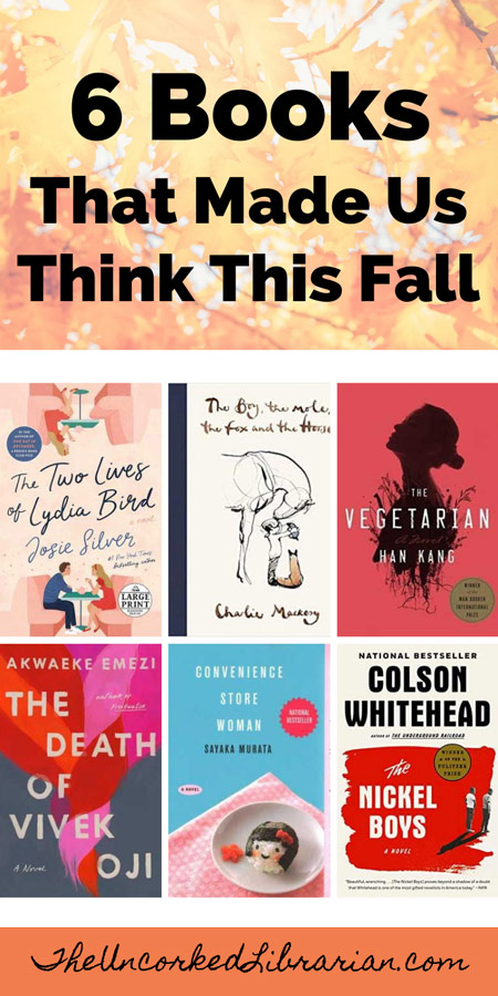 Currently Reading September 2020 books Pinterest Pin with book covers for The Death of Vivek Oji, The Two Lives of Lydia Bird, Convenience Store Woman, The Vegetarian, The Nickel Boys, and The Boy, The Mole, The Fox, and The Horse