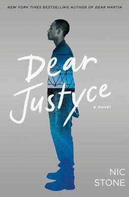 Dear Justyce by Nic Stone book cover with young Black men wearing a blue outfit on a gray cover