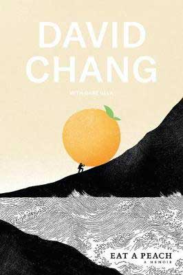 Fall 2020 book releases in nonfiction, Eat A Peach by David Chang book cover with person carrying a giant peach up a mountain