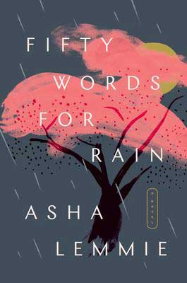 WW2 fall 2020 book releases, Fifty Words For Rain by Asha Lemmie book cover with tree with pink leaves