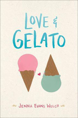 YA Books Set In Italy, Love and Gelato by Jenna Evans Welc book cover with green and pink ice cream cone