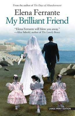 Book Set In Naples, My Brilliant Friend by Elena Ferrante book cover with man and woman walking together in wedding attire