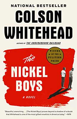 The Nickel Boys by Colson Whitehead red and white book cover with two Black teenagers walking and talking