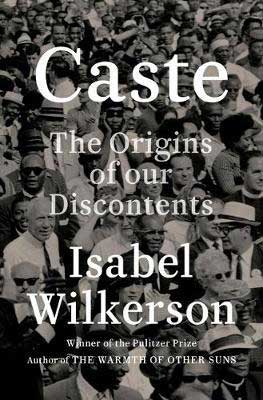 Fall 2020 nonfiction book release, Caste by Isabel Wilkerson book cover with black and white photograph of a crowd of people