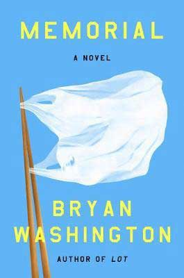 Memorial by Bryan Washington book cover with bag on a stick like a flag