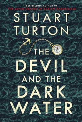 October 2020 book releases thrillers and mysteries, The Devil and the Dark Water by Stuart Turton book cover with compass and anchor