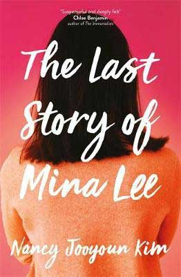 Asian American literature September 2020 book release, The Last Story of Mina Lee by Nancy Jooyoun Kim book cover with back of woman shoulder length brown hair head