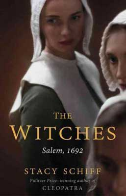 The Witches by Stacy Schiff book cover with two white women in Puritan dress