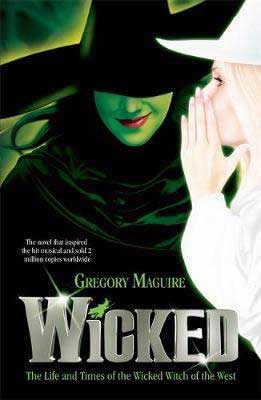 Wicked by Gregory Maguire book cover with white blonde woman leaning into green witch dressed in black