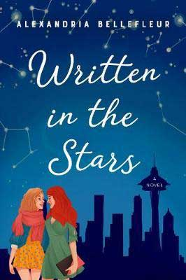 LGBTQ+ November 2020 book release, Written in the stars by Alexandria Bellefleur book cover with two women looking into each other's eyes with city in the distance