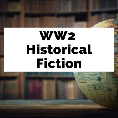 36 Heartfelt WW2 Historical Fiction Books To Love