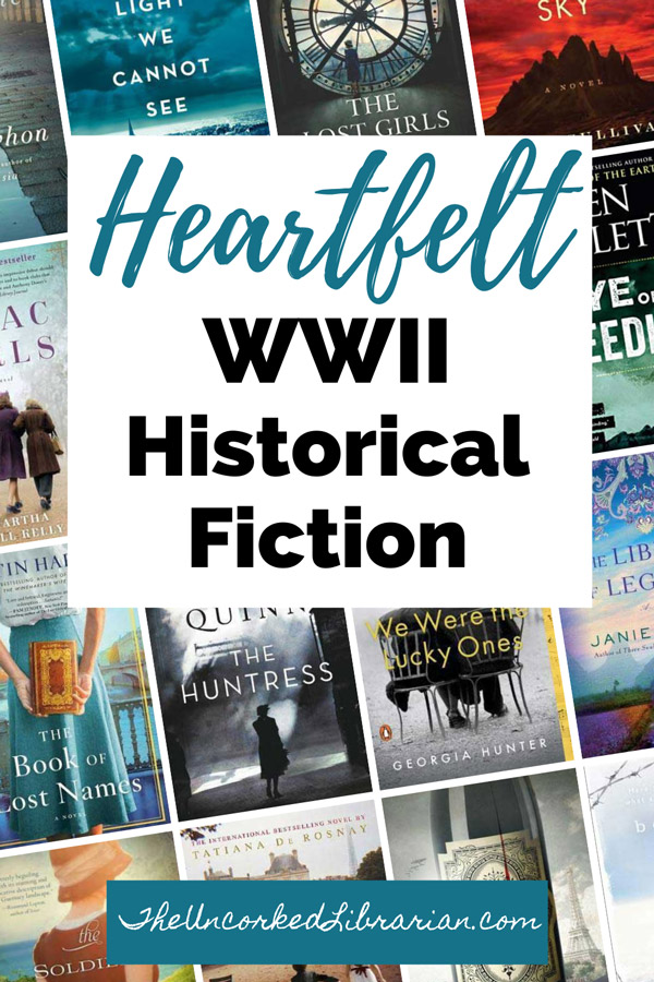 Best WWII Historical Fiction Romance Biographical Fiction Pinterest Pin with book covers for Code Name Helene, All The Light We Cannot See, The Lost Girls of Paris, Eye of the Needle, Beneath a Scarlet Sky, Lilac Girls, The Library of Legends, The Huntress, We Were the Lucky Ones, The Book of Lost Names, The Soldier's Wife, Sarah's Key, Pinot Noir, and Between Shades of Gray
