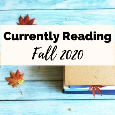 Currently Reading Fall 2020: Book Reviews