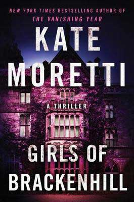 Girls Of Brackenhill by Kate Moretti book cover with purple and pinkish house