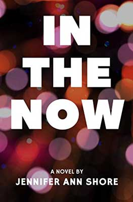 In The Now by Jennifer Ann Shore book cover with maroon, orange, and purple dots
