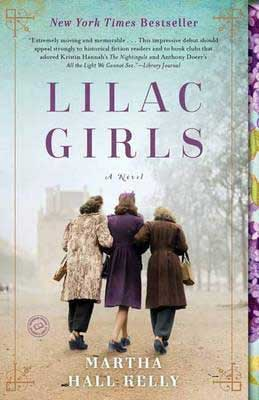 Lilac Girls by Martha Hall Kelly book cover with three women walking with arms interlinked