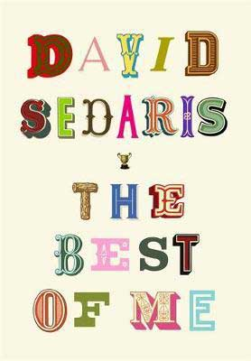 The Best Of Me by David Sedaris book cover colorful letters