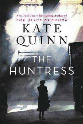 The Huntress by Kate Quinn book gray, white, and black book cover with person walking in the shawdows