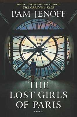 WW2 historical fiction and thrillers, The Lost Girls Of Paris by Pam Jenoff book cover with woman looking out a circular window