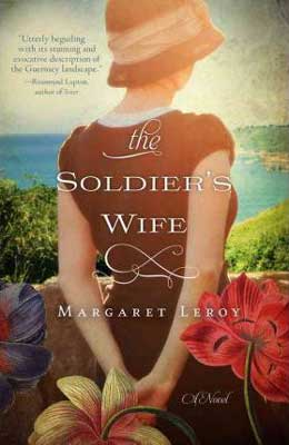 The Soldier's Wife by Margaret Leroy book cover with woman in a dress with her arms behind her back