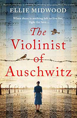 The Violinist of Auschwitz by Ellie Midwood book cover with woman walking