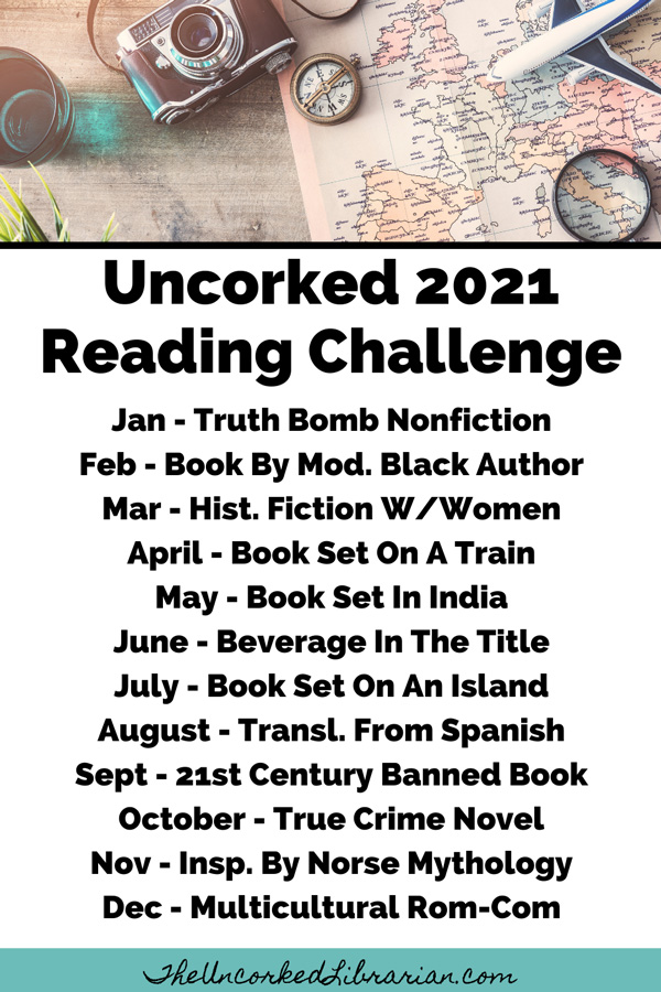 Uncorked 2021 Reading Challenge with 12 themes by month
