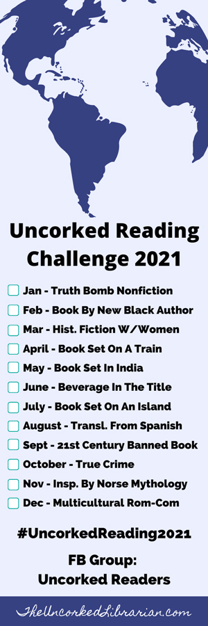 Uncorked Reading Challenge 2021 Bookmark with 12 book themes by month