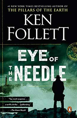 Eye Of The Needle by Ken Follett green and black book cover with shadow of a man