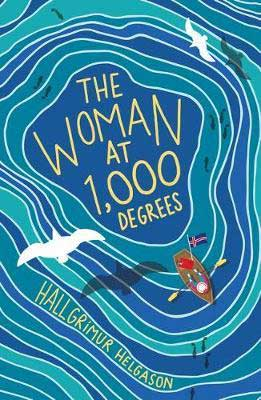 Woman At 1000 Degrees by Hallgrimur Helgason blue book cover with boat in the water