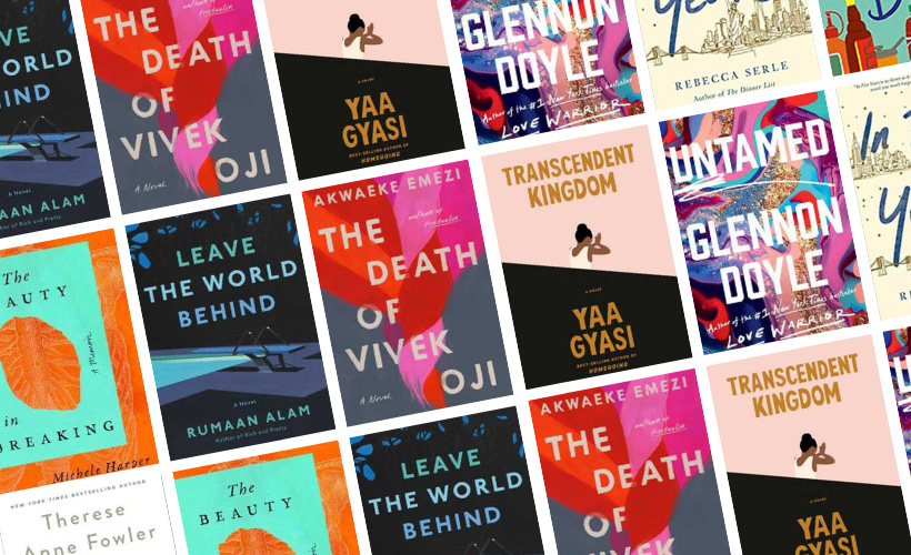 Best Books Of 2020 and Must-Read Books 2020 with book covers for The Beauty In Breaking, The Good Neighborhood, Leave The World Behind, The Death of Vivek Oji, Transcendent Kingdom, Untamed, and In Five Years