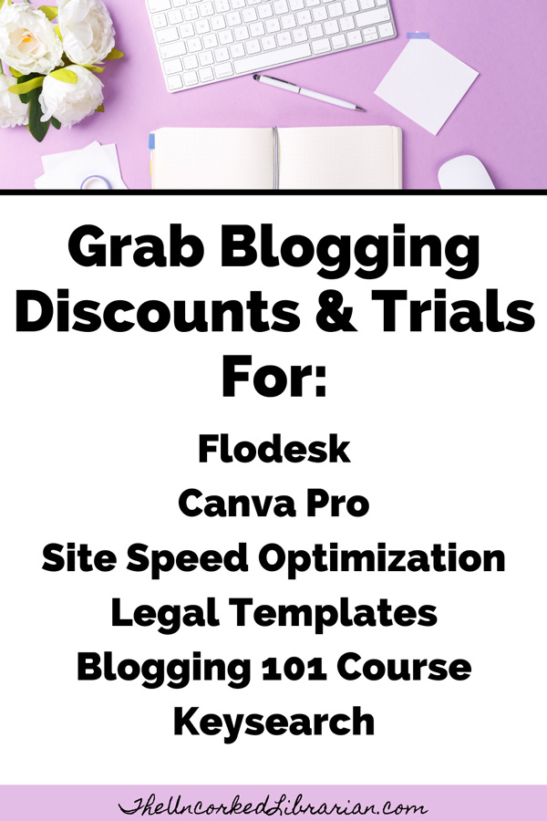 Blogging Resources and Discounts Pinterest pin with Flodesk, Canva Pro, Site Speed, Legal templates, blogging 101 course, keysearch