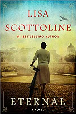 Eternal by Lisa Scottoline book cover with woman holding a bike and looking at city