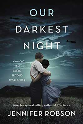 January WWII new book releases, Our Darkest Night by Jennifer Robson book cover with man and woman in each other's arms watching the sky