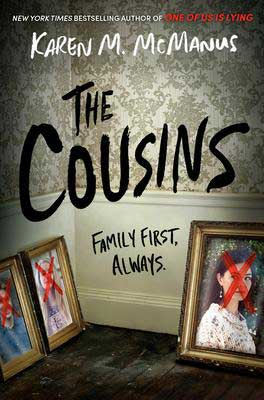 YA December 2020 book releases The Cousins by Karen M McManus book cover with photographs crossed out with red x's