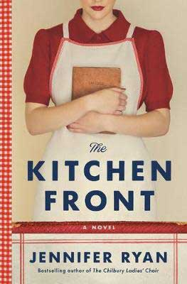 Upcoming February 2021 book releases, The Kitchen Front by Jennifer Ryan book cover with woman wearing apron and holding a book