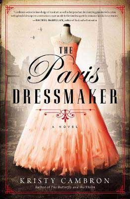 February 2021 new book, The Paris Dressmaker by Kristy Cambron book cover with light peach dress