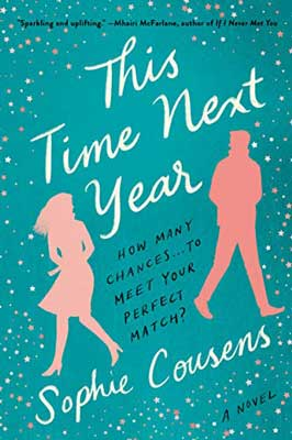 December 2020 book releases in romance, This Time Next Year By Sophie Cousens turquoise book cover with pink man and woman