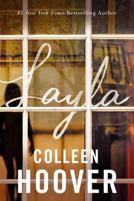Thrilling December 2020 book releases Layla by Colleen Hoover book cover with window reflection of person