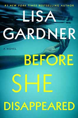 Before She Disappeared by Lisa Gardner turquoise book cover with arms and hair floating in water