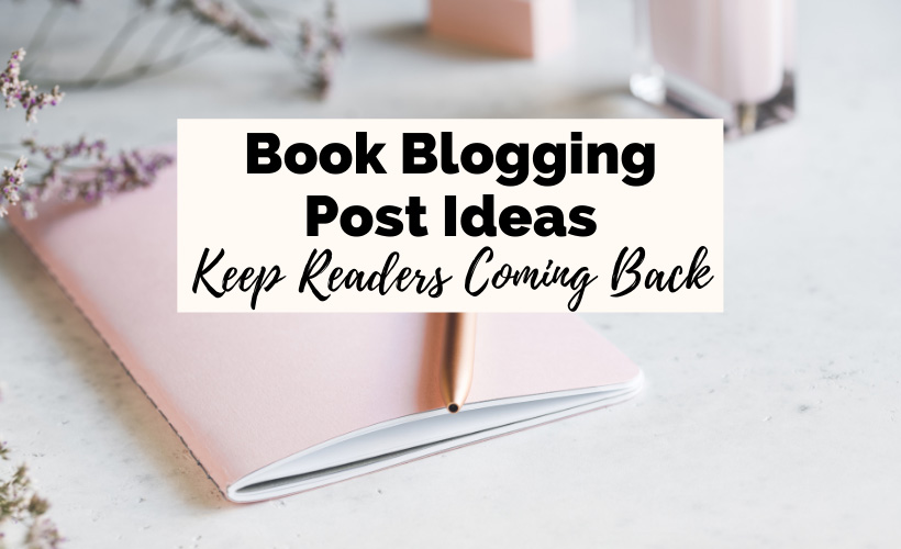 Book Blog Ideas and book blog post ideas with pink notebook and gold pen