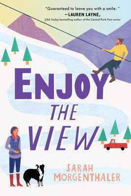 Enjoy The View by Sarah Morgenthaler book cover with cartoon mountain, red truck, and people