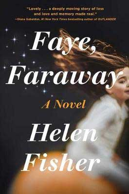 Upcoming January new books in women's fiction like Faye, Faraway by Helen Fisher black book cover with young white girl in white top with hair floating