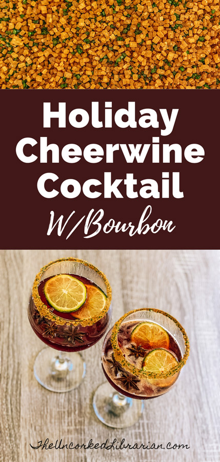 Holiday Cheerwine Cocktail Bourbon Recipe Pinterest pin with raw sugar and picture of two wine glasses filled with Cheerwine and garnish