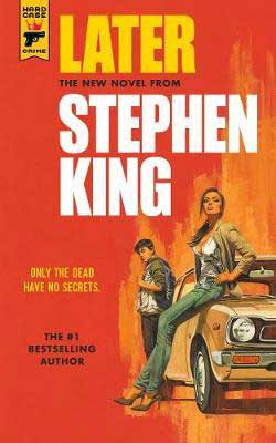Later by Stephen King book cover with man and woman sitting on a car
