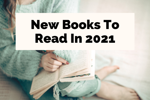 New Books To Read In 2021