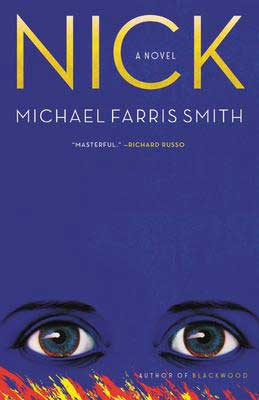 Upcoming 2021 book release, Nick by Michael Farris Smith blue book cover with eyes
