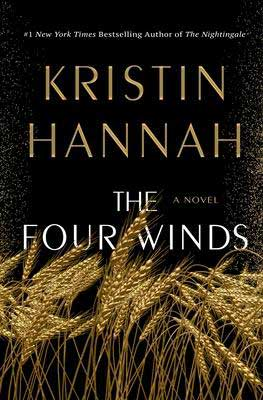 February 2021 new books, The Four Winds By Kristin Hannah black book cover with gold wheat
