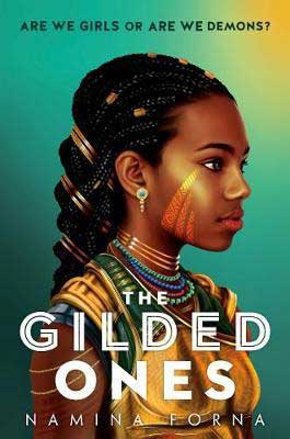 Most-Anticipated YA 2021 new book releases fantasy, The Gilded Ones by Namina Forna book cover with young black woman turned sideways